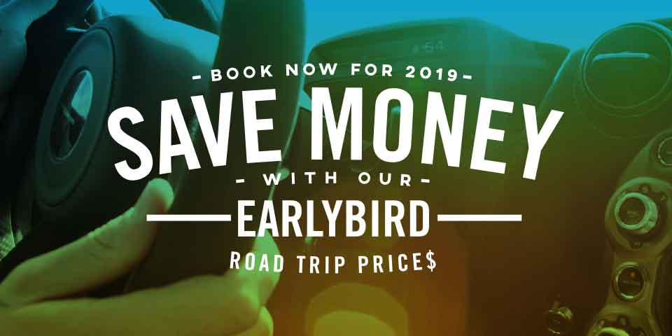 Book your 2019 Road Trip now